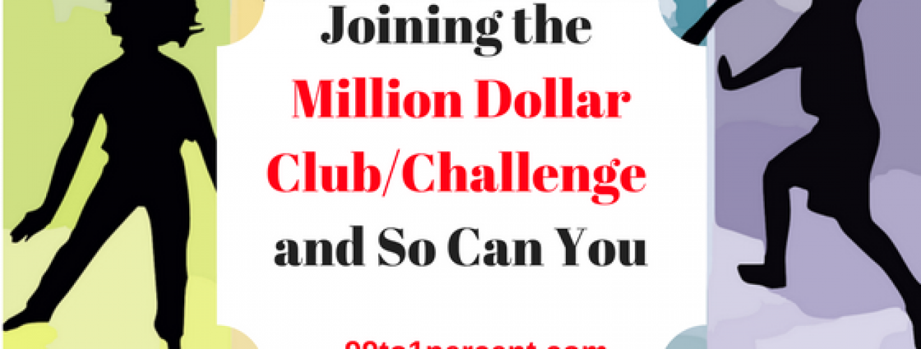 Joining the Million Dollar Club_Challenge and So Can You