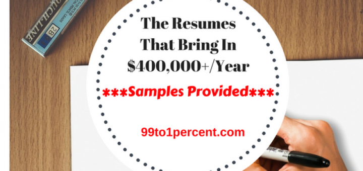 The resumes that bring in $400,000+/year