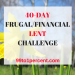 40-DAY FRUGAL/FINANCIAL LENT CHALLENGE