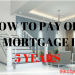 How To Pay Off A Mortgage In 5 Years