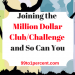Joining the Million Dollar Club/Challenge and So Can You